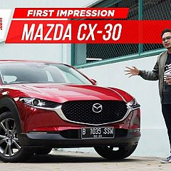 VIDEO: Review First Impression Mazda CX-30 Versi Indonesia